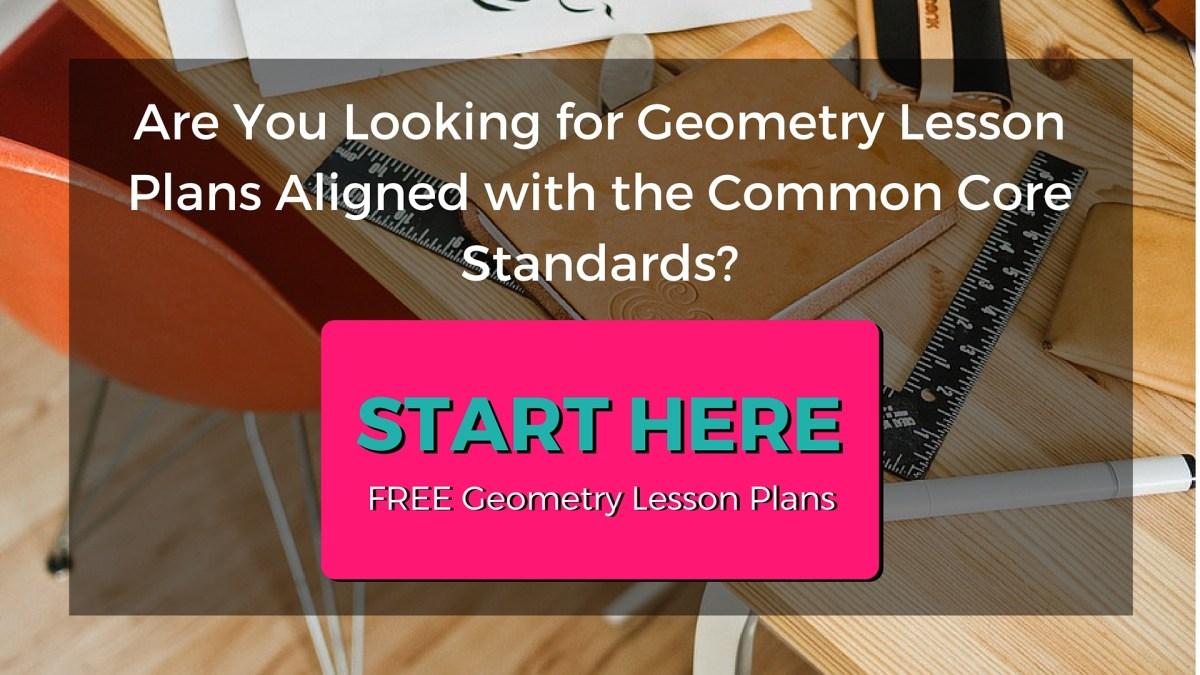 Common Core Standards Geometry Lesson Plans