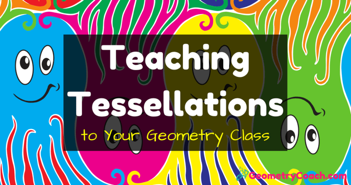 Teaching Tessellations
