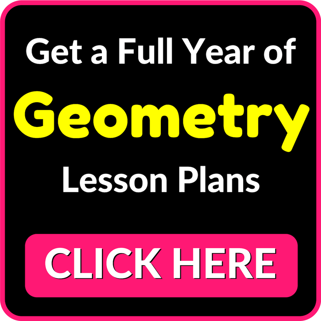 Get a Full Year of Geometry Lesson Plans