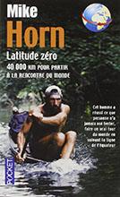 Latitude zero, Mike Horn