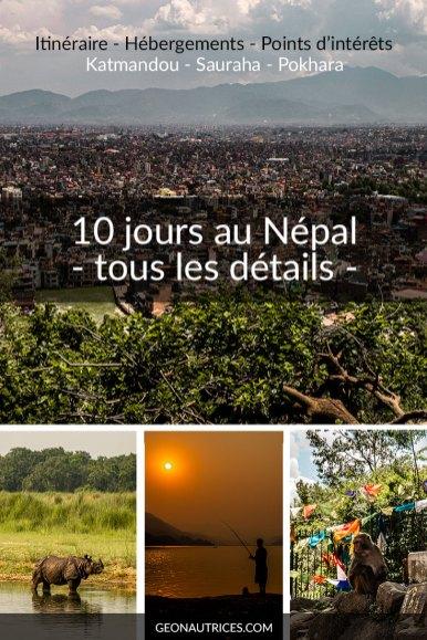 10 jours d'itinéraire au Népal de Katmandou à Pokhara en passant par Sauraha, la porte du parc national Chitwan. Tous les détails dans l'article. #nepal #itineraire #backpacking #Asie