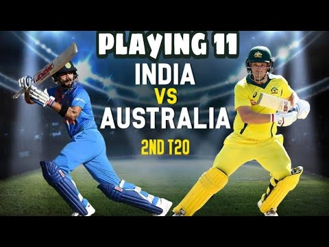 India playing 11 in 2nd T20! India vs Australia 2nd T20 -best playing 11– Live Cricket Streaming--PSL 2019-IND vs AUS-AUSvsIND-T20I