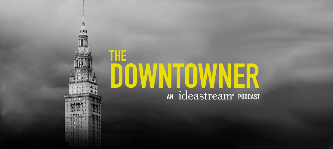 A Brand New Podcast About Downtown Cleveland