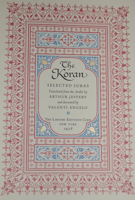 Title Page - As noted earlier, Jeffrey serves as the translator for the Koran, and also provides an introduction.