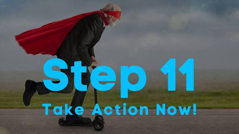 A funny blog image of an old man in a superhero mask and cape, riding a scooter. Step 11. Take action now!