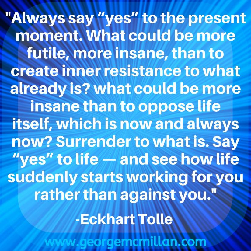 A blue social media image with an Eckhart Tolle quote about saying yes to the present moment.