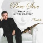Pure Sax Track 2 Isn't She Lovely