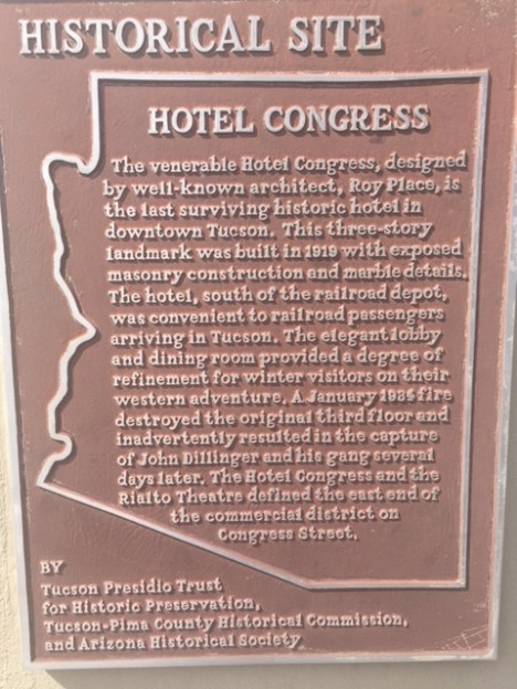 The Hotel Congress in downtown Tucson was built nearly 100 years ago in 1919.