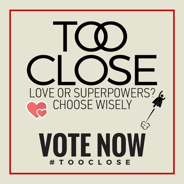 Love or Superpowers? Which would you choose? Comment below and visit http://www.mythographystudios.com/books/too-close/  #books #book #read #reading #reader #ebook #instagood #kindle #nook #library #author #bestoftheday #bookworm #readinglist #love #superhero #imagine #climax #dc #marvel #love #wacky