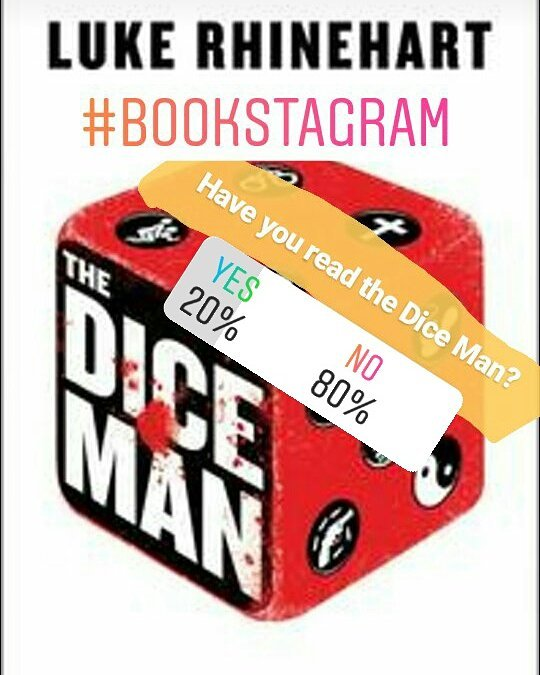 My followers haven't read the Dice Man. You innocent unicorns, you. #thediceman #bookstagram #lukerhinehart
