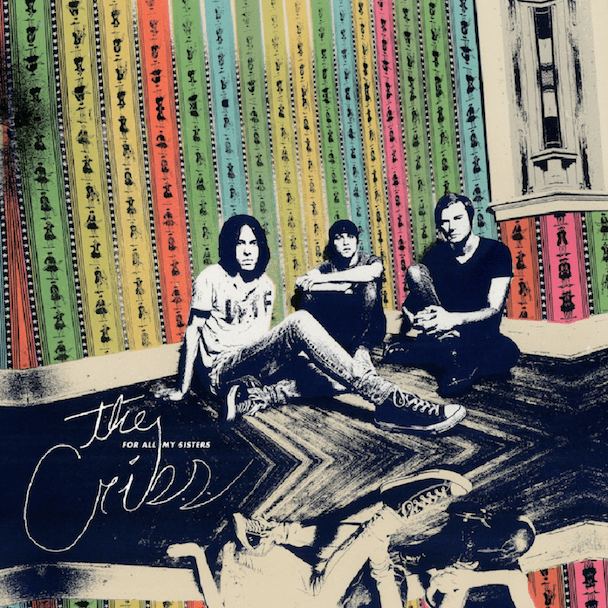 Critical Voices: For All My Sisters,  The Cribs