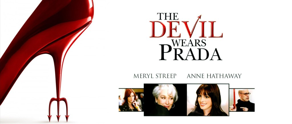 The 250: Fashion Issue! <i>The Devil Wears Prada</i>