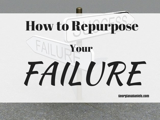 How to Repurpose Your Failure