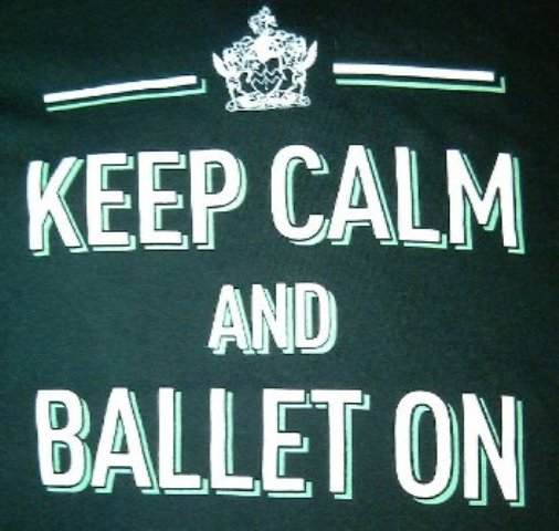 RAD: Keep Calm and Ballet On