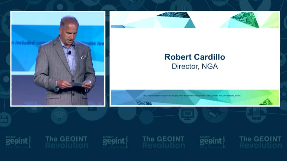 GEOINT Keynote: Robert Cardillo, Director, NGA