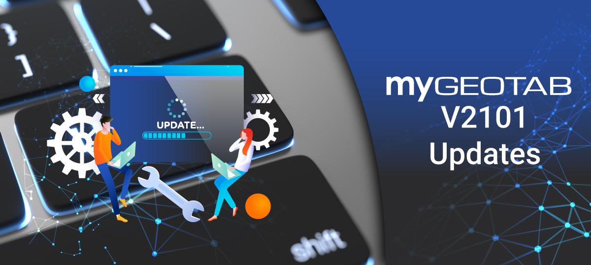 MyGeotab-V2101-Updates-Blog