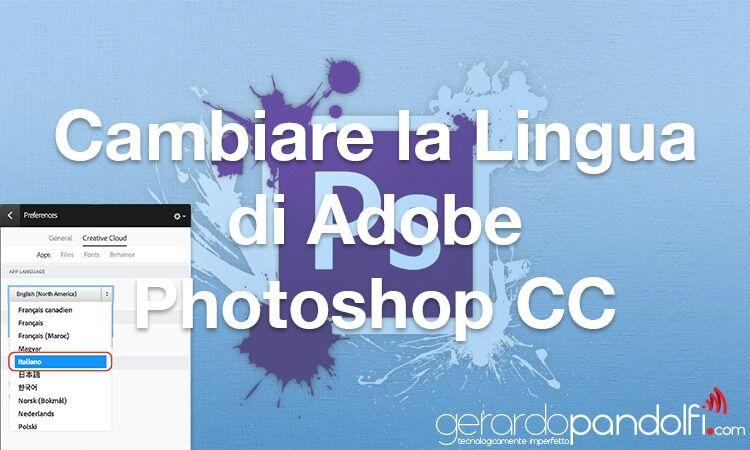 cambiare_lingua_adobe_photoshop_cc