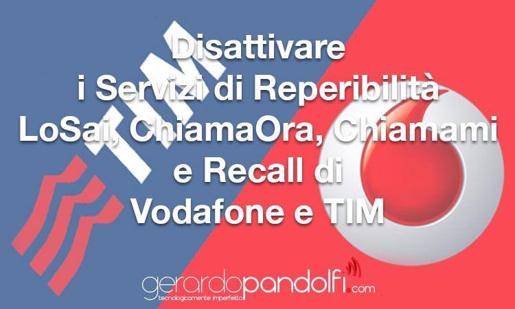 disattivare_servizi_reperibilita_vodafone_tim