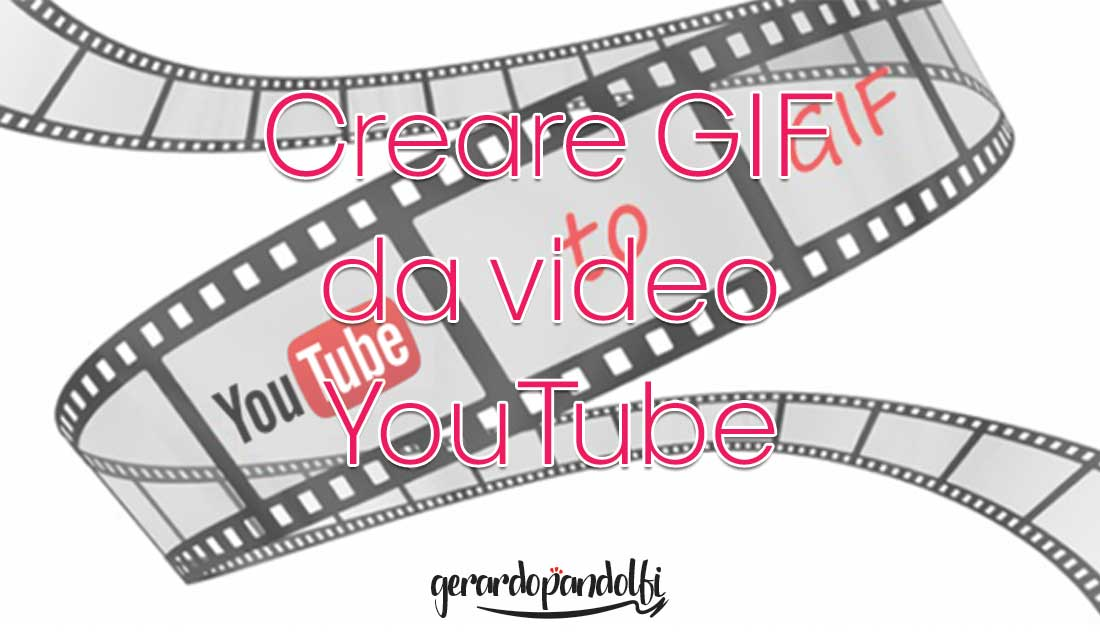 creare_gif_video_youtube