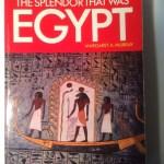 The Splendor That Was Egypt