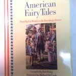 American Fairty Tales From Rip Van Winkle to the Rootabaga Stories