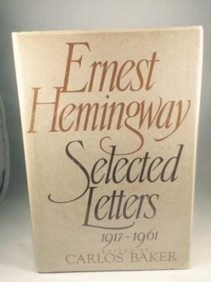 Ernest Hemingway: Selected Letters, 1917-1961