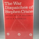 The War Dispatches of Stephen Crane