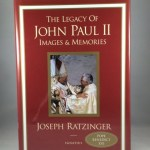 The Legacy of John Paul II: Images & Memories