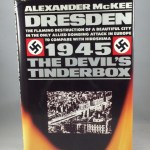 Dresden 1945 The Devil's Tinderbox
