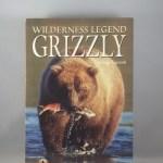 Grizzlies: Wilderness Legends (Northword Wildlife Series)