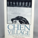 Chen Village under Mao and Deng, Expanded and Updated edition