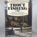 The Practical Book of Trout Fishing