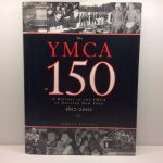 The YMCA at 150: A History of the YMCA of Greater New York 1852-2002.