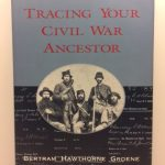 Tracing Your Civil War Ancestor