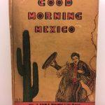Good Morning Mexico
