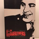 The Godfathers: Lives and Crimes of the Mafia Mobsters