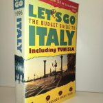 Let's Go: The Budget Guide to Italy, 1996 : Including Tunisia