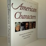 American Characters: Selections from the National Portrait Gallery, Accompanied By Literary Portraits