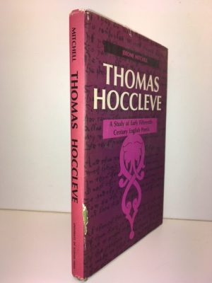 Thomas Hoccleve: A Study In Early Fifteenth Century English Poetic