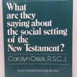What Are They Saying About the Social Setting of the New Testament?