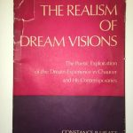The Realism of Dream Visions. The Poetic Exploitation of the Dream-Experience in Chaucer and His Contemporaries