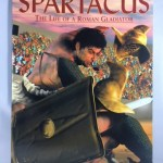 Spartacus: The Life of a Roman Gladiator (Graphic Nonfiction)