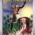 Egyptian Myths (Graphic Mythology)