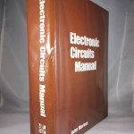 Electronic circuits manual;: Over 3,100 modern electronic circuits, complete with values of all parts, organized in 99 logical chapters for quick reference and convenient browsing