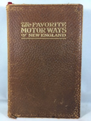 The Favorite Motor Ways of New England: Historical and Descriptive (MacNair's Motorway Series)