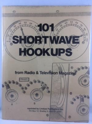 101 Shortwave Hookups from Radio and Television Magazine