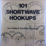 101 Shortwave Hookups from Radio and Television Magazine