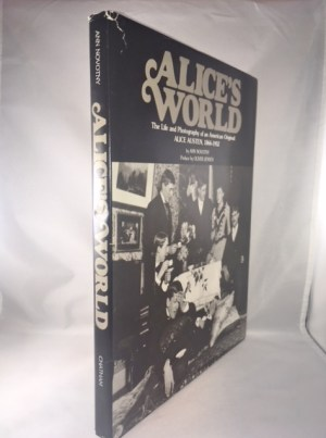 Alice's World: The Life and Photography of an American Original, Alice Austen, 1866-1952