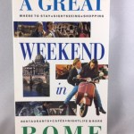 A Great Weekend in Rome