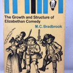 The Growth and Structure of Elizabethan Comedy